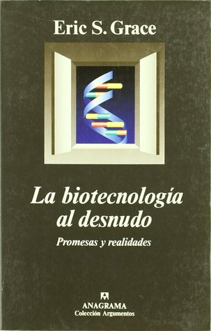 La biotecnologia al desnudo