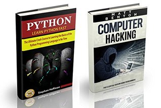 Computer Hacking: Computer Hacking and Python. Hacking for dummies and Python Programming (hacking, hacking guide for beginners, how to hack, python, PHP, ... Developers, Coding, CSS, Java, PHP Book 2)
