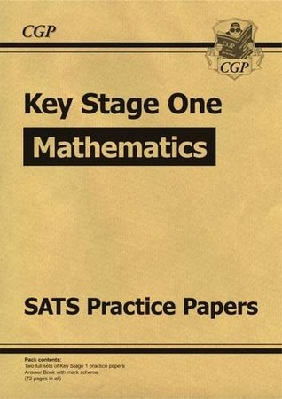 New KS1 Maths SATS Practice Papers - for the 2016 SATS and Beyond