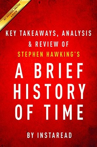 A Brief History of Time: by Stephen Hawking | Key Takeaways, Analysis & Review