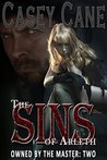 The Sins of Arleth - Owned by the Master, Book Two: A BDSM Master-Slave Romance