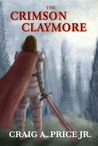 The Crimson Claymore (Claymore of Calthoria #1)