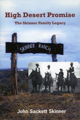 High Desert Promise: the Skinner Family Legacy