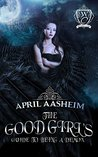 The Good Girl's Guide to Being a Demon by April Aasheim