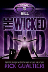 The Wicked Dead (The Tome of Bill, #7)