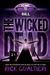 The Wicked Dead by Rick Gualtieri