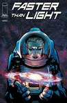 Faster Than Light #3 by Brian Haberlin