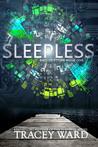 Sleepless (Bird of Stone, #1)