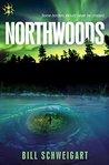 Northwoods by Bill Schweigart
