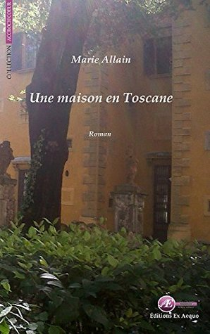 Une maison en Toscane