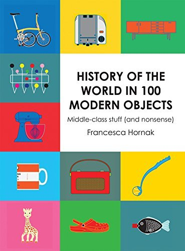 History of the World in 100 Modern Objects: Middle-class stuff (and nonsense)