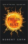 Fields of Rust by Robert  Gryn