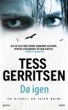 Dø igen by Tess Gerritsen