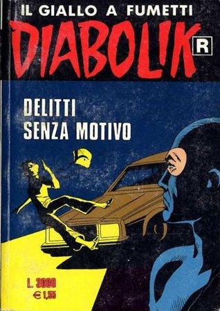 Diabolik R n. 466: Delitti senza motivo