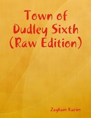 Town of Dudley Sixth (Sambol Series Book 1)