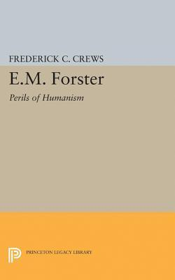 E.M.Foster: Perils of Humanism