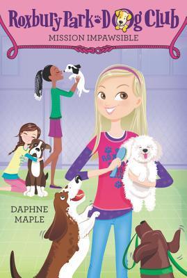 Ebook Roxbury Park Dog Club #1: Mission Impawsible by Daphne Maple TXT!