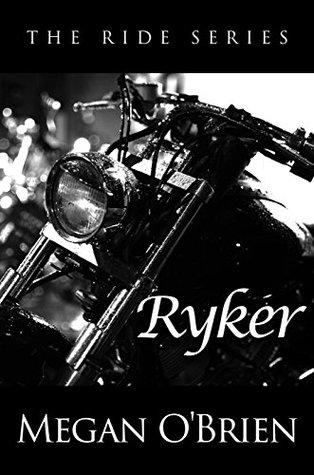 Ryker (The Ride, #4)
