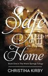 Safe at Home (Warm Springs Trilogy, #1)