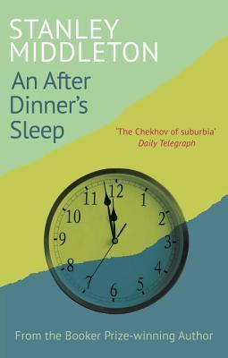 Ebook An After-Dinner's Sleep by Stanley Middleton PDF!