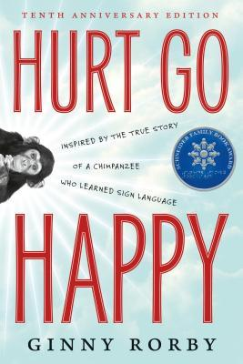 Hurt Go Happy: A Novel