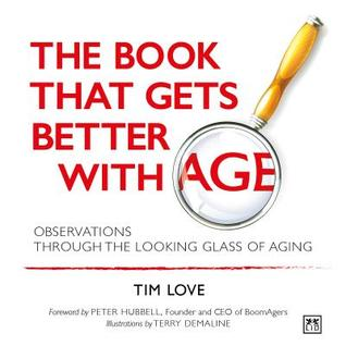 The Book That Gets Better with Age: Observations Through the Looking Glass of Aging