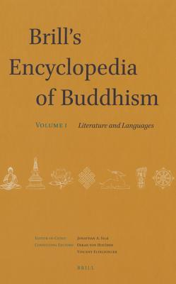 Brill's Encyclopedia of Buddhism. Volume One: Literature and Languages