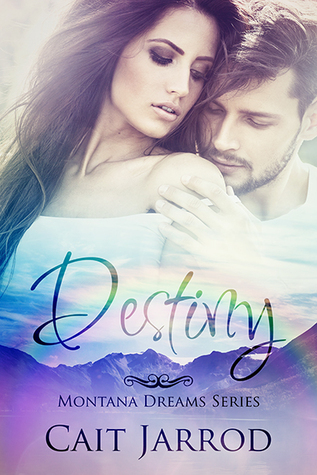 Destiny (Montana Dreams #2)