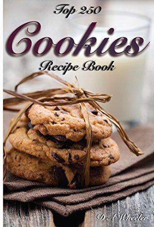 Top 250 Cookies Recipe Book
