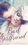 Bad Girlfriend (Extended Novella)