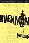 Ovenman: A Novel