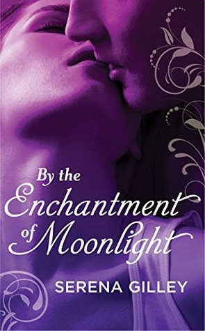 By the Enchantment of Moonlight(The Forbidden Realm 2.5)