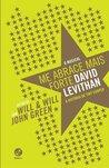 Me Abrace Mais Forte by David Levithan