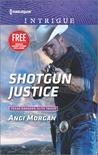 Shotgun Justice by Angi Morgan
