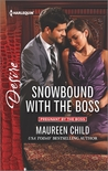 Snowbound with the Boss by Maureen Child
