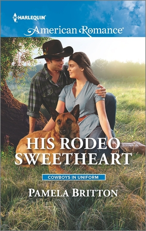 His Rodeo Sweetheart(Cowboys in Uniform) - Pamela Britton