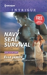 Navy SEAL Survival [with bonus short story] by Elle James