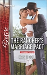 The Rancher's Marriage Pact by Kristi Gold