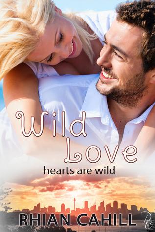 Wild Love (Hearts Are Wild, #5)