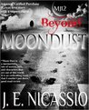 Beyond Moondust