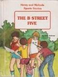 The B Street Five