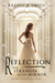 Reflection: The Stranger in the Mirror (Records of the Ohanzee, #1)