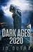 Dark Ages: 2020 (Dark Ages, #1)
