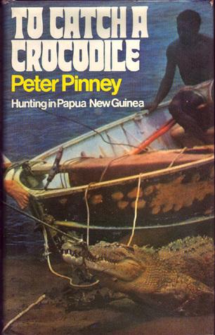 To Catch A Crocodile: Hunting In Papua New Guinea