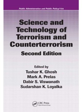 Science and Technology of Terrorism and Counterterrorism, Second Edition