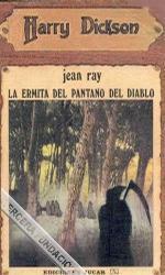 La ermita del pantano del Diablo (Harry Dickson, #36)
