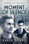 Moment Of Silence (Moments In Time, #4)