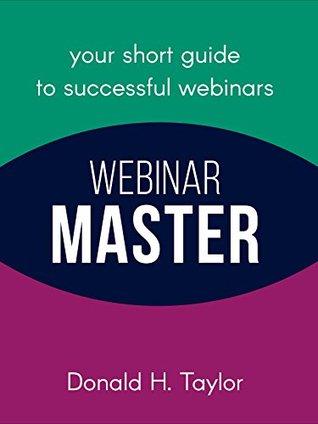 Webinar Master: Your Short Guide to Successful Webinars