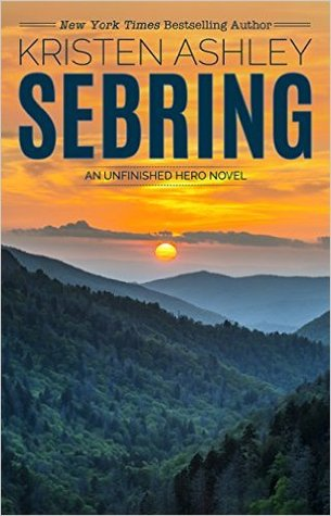 Sebring (Unfinished Hero, #5)