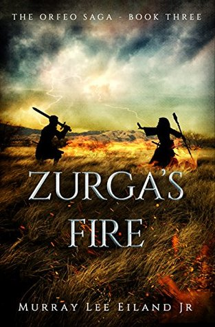 Zurga's Fire (The Orfeo Saga, #3)